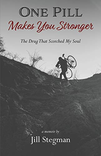 One Pill Makes You Stronger: The Drug That Scorched My Soul