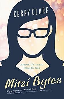 Mitzi Bytes: A Novel by [Clare, Kerry]