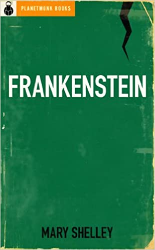 Frankenstein Original 1818 Uncensored Edition 29 Minor Changes Kindle By Mary Shelley