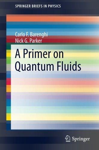 A Primer on Quantum Fluids (SpringerBriefs in Physics)
