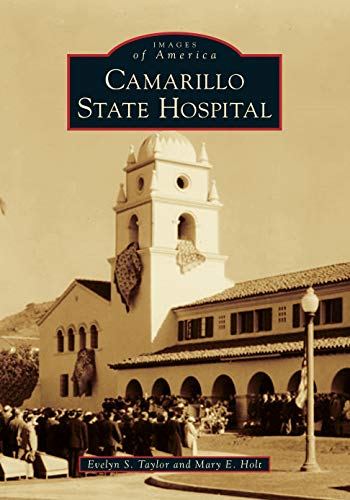 (Camarillo State Hospital (Images of America))