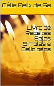 Livro de Receitas Bolos Simples e Deliciosos