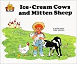img - for Ice-Cream Cows and Mitten Sheep: Magic Castle Readers book / textbook / text book