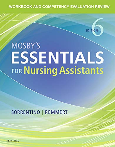 Workbook and Competency Evaluation Review for Mosbys Essentials for Nursing Assistants