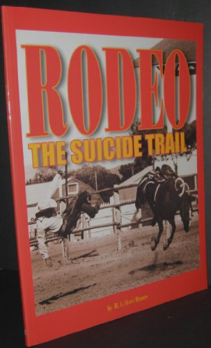 Rodeo: The suicide trail Almost Every Outfit