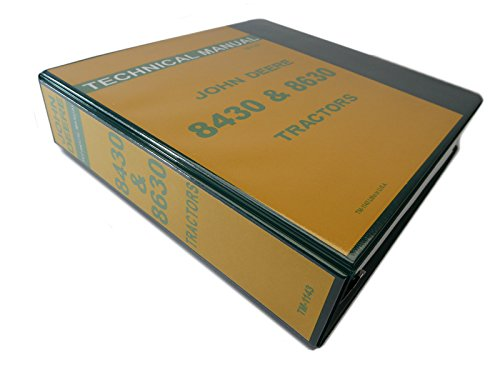 - John Deere 8430 & 8630 Tractor Technical Service Repair Shop Manual Book