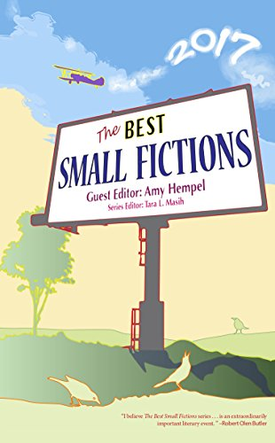 The Best Small Fictions 2017 (Park Woodruff)