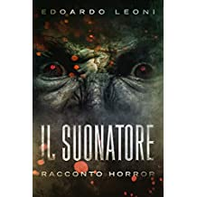 Il Suonatore (Italian Edition)