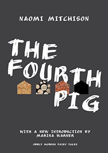 Modern Pig - The Fourth Pig (Oddly Modern Fairy Tales)