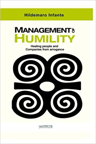 Management Of Humility Healing People And Companies From Arrogance