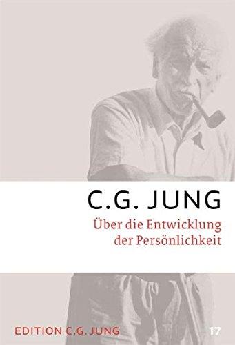 C.G.Jung, Gesammelte Werke 1-20 Broschur / Über die Entwicklung der Persönlichkeit: Gesammelte Werke 17