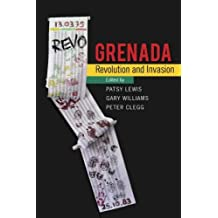 Grenada: Revolution and Invasion
