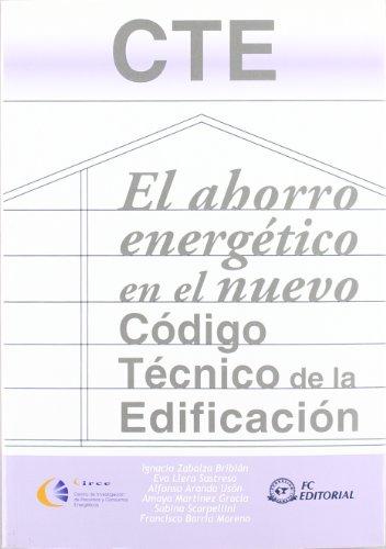 Descargar Libro Ahorro Energetico En El Nuevo Codigo Tecnico De La Edificacion, El Ignacio Zabalza Bribian