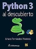 Python 3 - Al Descubierto (Spanish Edition)
