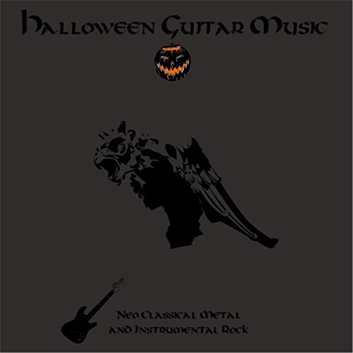 Halloween Guitar Music: Neo Classical Metal and Instrumental Rock ()
