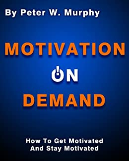 how to stay motivated book