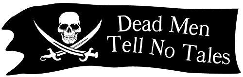 HumperBumper.com Bumper Sticker: Dead Men Tell No Tales - Pirate 3