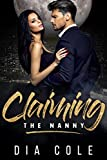 Claiming The Nanny: (Paranormal Reverse Harem Series Prequel) (Claiming Her Mates Book 0)