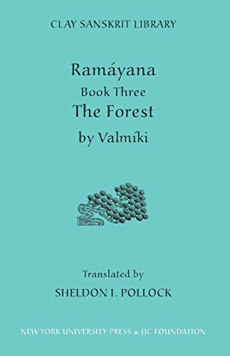 Ramayana Book Three: The Forest (Clay Sanskrit Library) (Bk. 3)