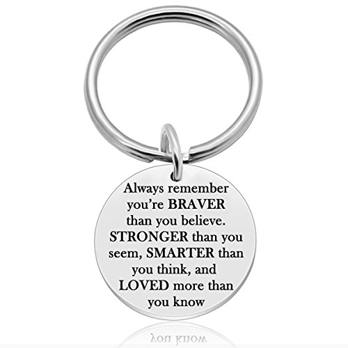 Inspirational Gifts for Women, Best Friend Birthday Keychain Gifts, Always Remember You Are Braver Stronger Smarter Than You Think, Inspiring Gifts for Kids And Family