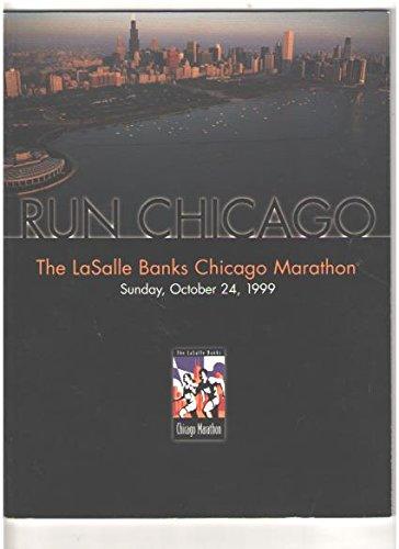 Chicago Lasalle Bank (Run Chicago: The LaSalle Banks of Chicago Marathon, Sunday, October 24, 1999)