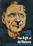 Age of de Valera, Joseph Lee and Gearoid O'Tuathaigh, 0907085334