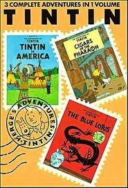 The Adventures of Tintin: Tintin in America / Cigars of the Pharaoh / The Blue Lotus (3 Complete Adventures in One Volume, Vol. 1)