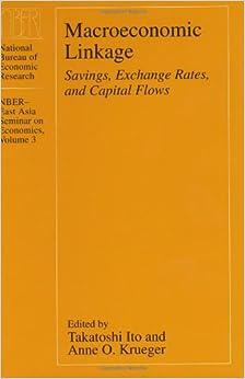 Book Macroeconomic Linkage: Savings, Exchange Rates and Capital Flows (National Bureau of Economic Research - East Asia Seminar on Economics)