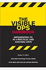 The Visible Ops Handbook: Implementing ITIL in 4 Practical and Auditable Steps (English Edition) Edición Kindle
