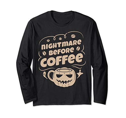 Nightmare Before Coffee T shirt Women Funny Halloween Gifts