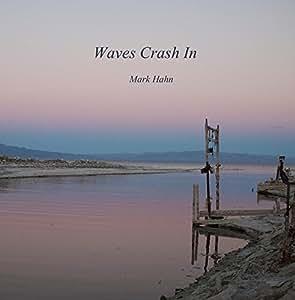 Waves Crash In