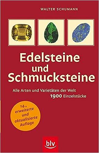 Edelsteine Und Schmucksteine Alle Arten Und Varietaten Der Welt
