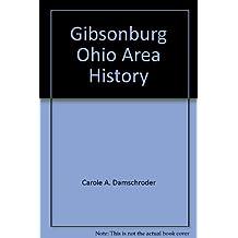 Gibsonburg, Ohio area history