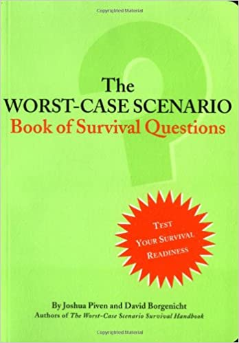 The Worst-Case Scenario Book of Survival Questions