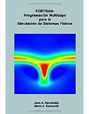 FORTRAN: Programación Multicapa para la Simulación de Sistemas Físicos