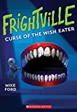 img - for Curse of the Wish Eater (Frightville #2) book / textbook / text book