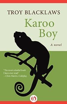 Karoo Boy: A Novel by [Blacklaws, Troy]