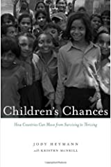 Children's Chances: How Countries Can Move from Surviving to Thriving Hardcover
