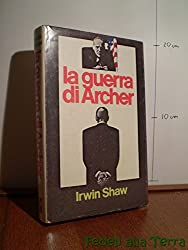 La guerra di Archer - Prima Edizione