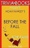 Trivia: Before the Fall by Noah Hawley