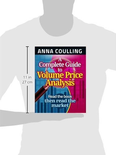 A Complete Guide To Volume Price Analysis: Amazon.es: Anna ...