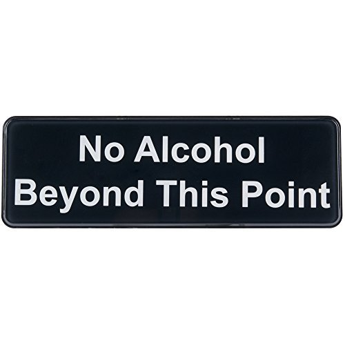 No Alcohol Beyond This Point Sign Door Plate for Cafe Restaurant - Black and White, 9'' x 3''