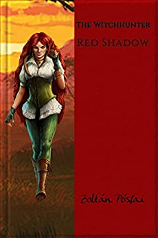 The Witchhunter: Red Shadow by [Pósfai, Zoltán]