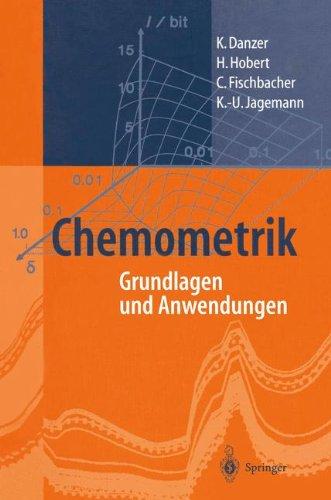 Chemometrik: Grundlagen und Anwendungen Gebundenes Buch – 22. Mai 2001 K. Danzer H. Hobert C. Fischbacher K.-U. Jagemann