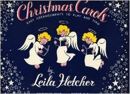 Christmas Carol Book Cover - Christmas Carols: Easy Arrangements to Play and Sing. Selected and Arranged By Leila Fletcher (Piano and Voice) [Paperback] [Jan 01, 1953] Leila Fletcher