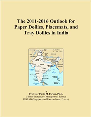 Book The 2011-2016 Outlook for Paper Doilies, Placemats, and Tray Doilies in India