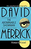 img - for David Merrick: The Abominable Showman: The Unauthorized Biography (Applause Books) book / textbook / text book