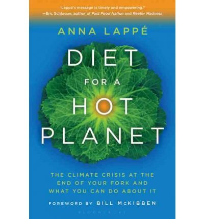 Diet for a Hot Planet: The Climate Crisis at the End of Your Fork and What You Can Do about It (Paperback) - Common