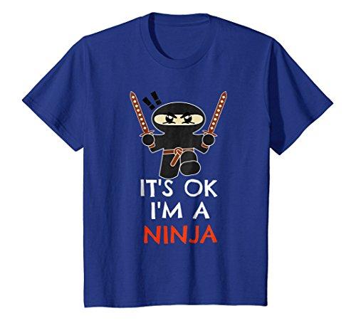 Kids It's OK I'm A Ninja T-Shirt Funny Martial Arts Warrior Tee 10 Royal Blue (A Im Martial Arts)