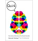 img - for BY Holmes, Hannah ( Author ) [{ Quirk: Brain Science Makes Sense of Your Peculiar Personality By Holmes, Hannah ( Author ) Feb - 22- 2011 ( Hardcover ) } ] book / textbook / text book